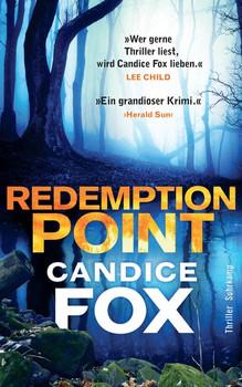 Redemption Point. Thriller - Candice Fox  [Taschenbuch]