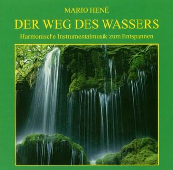 Mario Hene - Der Weg des Wassers