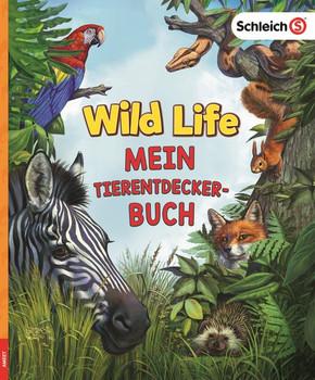 SCHLEICH® Wild Life - Mein Tierentdecker-Buch [Gebundene Ausgabe]