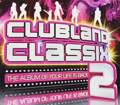 Various [Universal Music TV] - Clubland Classix Vol.2