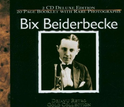 Bix Beiderbecke - The Gold Collection-40 Classic
