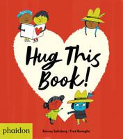 Hug this Book! - Barney Saltzberg  [Gebundene Ausgabe]