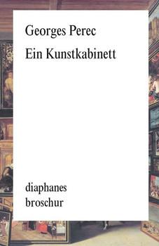 Ein Kunstkabinett. Geschichte eines Gemäldes - Georges Perec  [Taschenbuch]