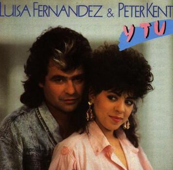 Luisa & Kent,Peter Fernandez - Y Tu