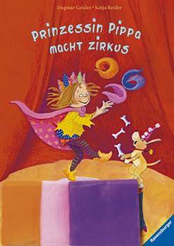 Prinzessin Pippa macht Zirkus, m. 3 Jongliertüchern - Dagmar Geisler