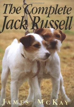 The Complete Jack Russell - McKay, James