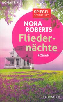 Fliederrnächte - Nora Roberts [Taschenbuch]