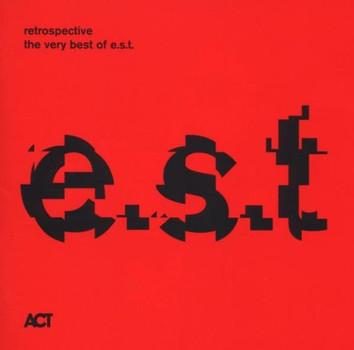 E.S.T. - Retrospective-The Very Best Of e.s.t.
