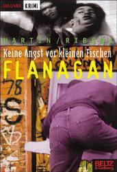 Keine Angst vor kleinen Fischen, Flanagan - Andreu Martin