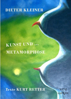 Kunst und ... Metamorphose. Vom Flohmarkt in die Galerie - Dieter Kleiner  [Gebundene Ausgabe]