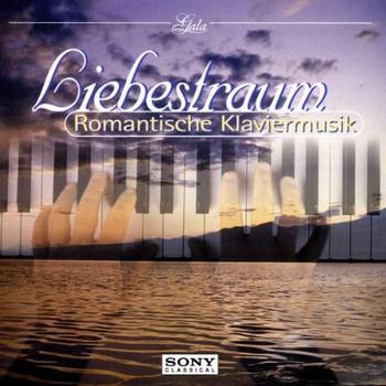 Entremont - Gala - Liebestraum (Romantische Klaviermusik)