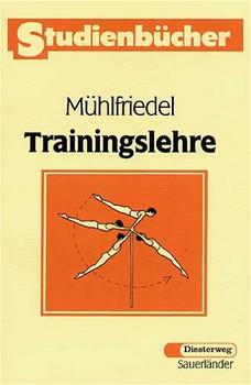 Trainingslehre - Bernd Mühlfriedel