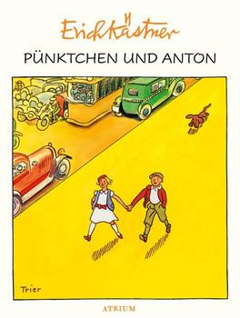 Pünktchen und Anton - Erich Kästner  [Gebundene Ausgabe]
