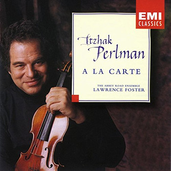 Itzhak Perlman - A la Carte