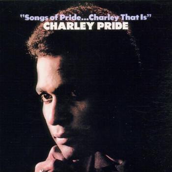 Charley Pride - Songs of Pride...Charley That Is