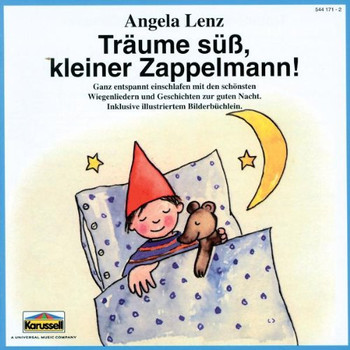 Angela Lenz - Träume süß, kleiner Zappelmann!