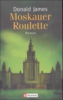 Moskauer Roulette. - Donald James