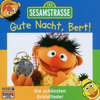 Sesamstrasse - Sesamstraße - Gute Nacht, Bert
