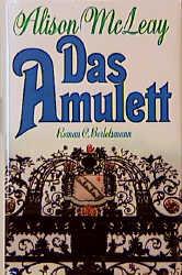 Das Amulett - Alison McLeay