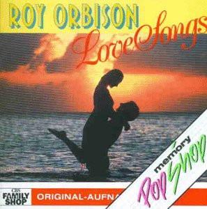 Roy Orbison - Love Songs