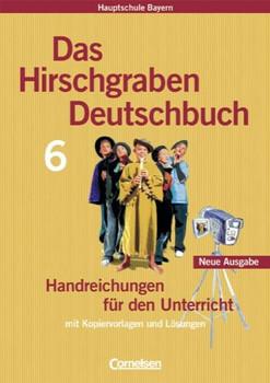 Das Hirschgraben Deutschbuch - Handreichungen für den Unterricht - Susanne Bonora, Julia Fliege etc.