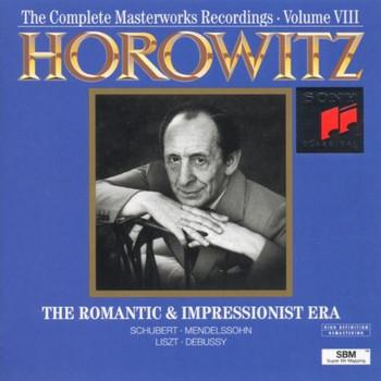Vladimir Horowitz - The Complete Masterworks Recordings Vol. 8 (The Romantic And Impressionist Era)