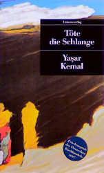 UT, Nr.60, Töte die Schlange - Yasar Kemal