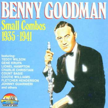 Benny Goodman - Small Combos 1935-1941