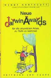 Neue Darwin Awards für die skurrilsten Arten, zu Tode zu kommen - Wendy Northcutt
