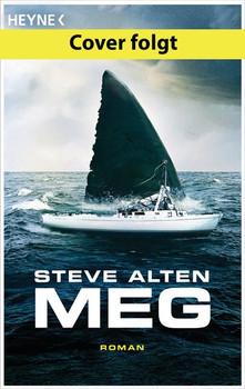 MEG. Roman - Steve Alten  [Taschenbuch]