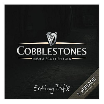 Cobblestones - Irish Folk - Eating Trifle