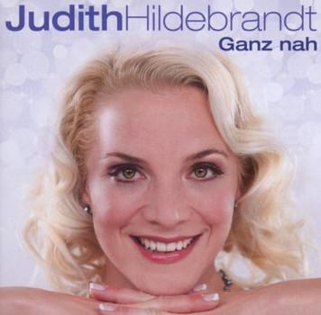 Judith Hildebrandt - Ganz nah