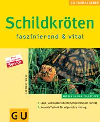 Schildkröten . neue Tierratgeber - Hartmut Wilke