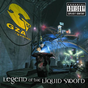 "Gary ""Gza Grice - Legend of the Liquid Sword"