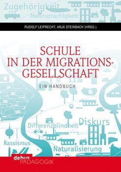 Schule in der Migrationsgesellschaft: Ein Handbuch. Bd. I: Grundlagen - Differenzlinien - Fachdidaktiken; Bd. II: Sprache - Rassismus - Professionalität