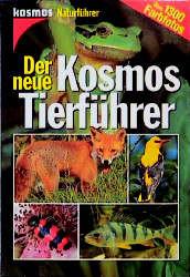 Der neue Kosmos-Tierführer - Wilfried Stichmann