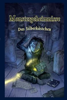 Monstergeheimnisse 01. Das Silberkästchen - Stefan Ljungqvist