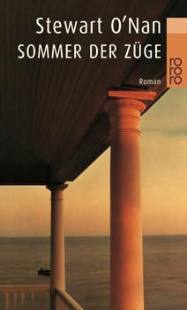 Sommer der Züge (rororo) - Stewart O'Nan