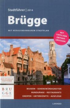 Brugge Stadtfuhrer 2014 - Bruges City Guide 2014 - Allegaert, Sophie