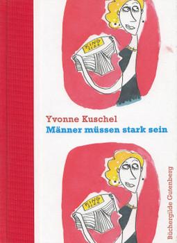 Männer müssen stark sein - Yvonne Kuschel [Gebundene Ausgabe]