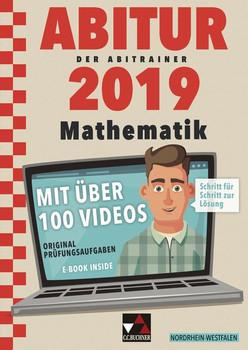 Der Abitrainer / Der Abitrainer Mathe NRW 2019. mit über 100 Erklärvideos - Kristina Stinner  [Taschenbuch]