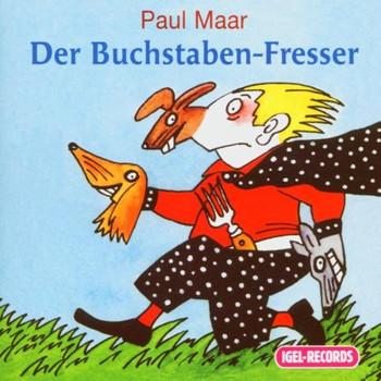 Paul Maar - Der Buchstaben-Fresser