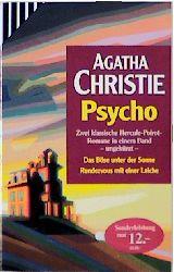 Psycho. Das Böse unter der Sonne / Rendezvous mit einer Leiche. - Agatha Christie