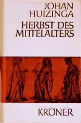 Herbst des Mittelalters - Johan Huizinga