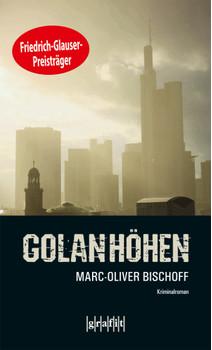 Golanhöhen - Marc-Oliver Bischoff
