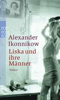 Liska und ihre Männer : Roman. - Aleksandr Ikonnikov
