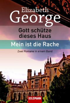 Gott schütze dieses Haus/Mein ist die Rache - Elizabeth George [Taschenbuch]