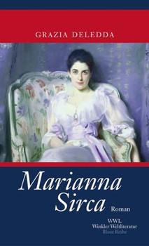 Marianna Sirca: Roman - Grazia Deledda