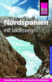 Reise Know-How Reiseführer Nordspanien mit Jakobsweg - Andreas Drouve  [Taschenbuch]