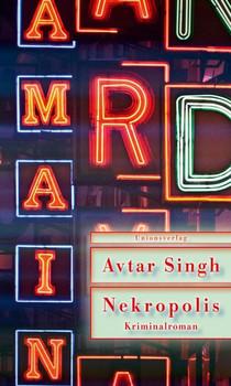 Nekropolis. Kriminalroman - Avtar Singh  [Taschenbuch]